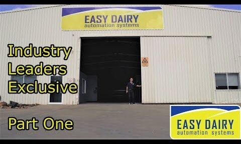 Easy Dairy Automation Systems - Part One - Industry Leaders Season 3