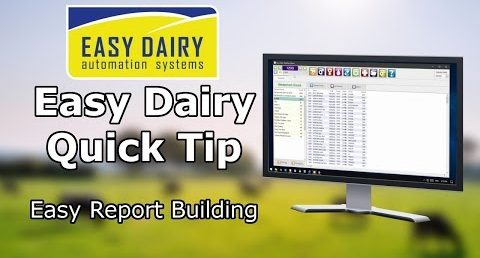 Easy Dairy Quick Tip - Easy Report Building