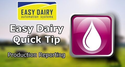 Easy Dairy Quick Tip - Production Reporting